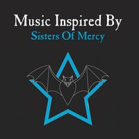 Music Inspired By Sisters Of Mercy — сборник