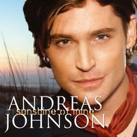 Sunshine Of Mine — Andreas Johnson