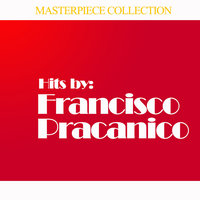 Hits by Francisco Pracanico — Francisco Pracanico