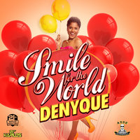 Smile for the World - Single — Denyque