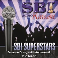 Sbi Karaoke Superstars - Emerson Drive, Keith Anderson & Josh Gracin — SBI Audio Karaoke