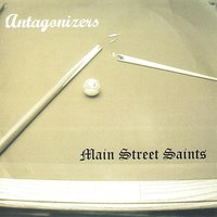 Antagonizers Main Street Saints split — сборник