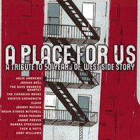 A Place For Us - A Tribute to 50 Years of West Side Story — Леонард Бернстайн