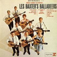 Les Baxter's Balladeers — Les Baxter's Orchestra