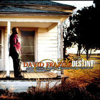 Psalms Hymns & Spiritual Songs Vol IV Destiny — David Frazier