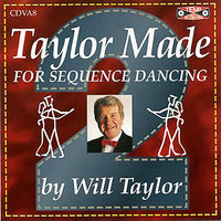 Taylor Made For Sequence Dancing Vol 2 — Will Taylor