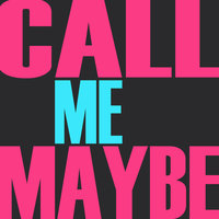 Call Me Maybe - Single — Hit Masters