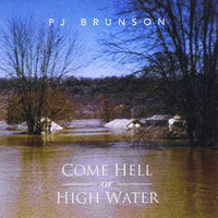 Come Hell or High Water — PJ Brunson