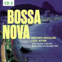 Bossa Nova. Another Brazilian Love Affair, Vol. 2 — сборник