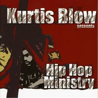 Kurtis Blow Presents Hip Hop Ministry — сборник