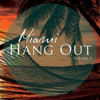 Miami Hang Out, Vol. 1 — сборник