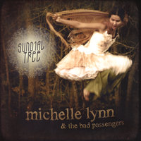 Sundial Tree — Michelle Lynn & The Bad Passengers