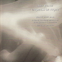 Beach: Empress of Night (Volume 4) — English Chamber Orchestra, Paul Goodwin, Joanne Polk, The Lark Quartet