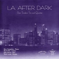 L.A. After Dark — Nick Ceroli, Herb Ellis, John Heard, Ross Tompkins