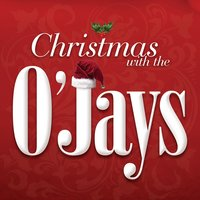 Christmas With The O'Jays — The O'Jays