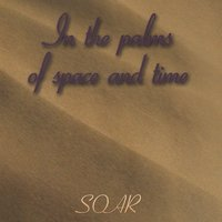 In the Palms of Space and Time — Soar