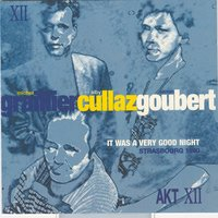 It was a very good night — Ирвинг Берлин, Michel Graillier, Alby Cullaz, Simon Goubert