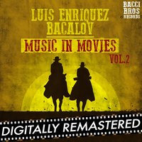 Luis Enriquez Bavalov Music in Movies - Vol. 2 — Luis Bacalov