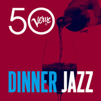 Dinner Jazz - Verve 50 — сборник
