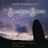 Standing Stone — London Symphony Orchestra (LSO), Lawrence Foster