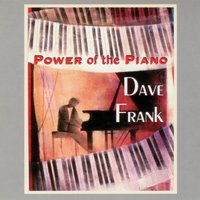 The Power of the Piano — Dave Frank
