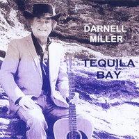 Tequila Bay — Darnell Miller