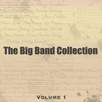 The Big Band Collection, Vol. 1 — сборник