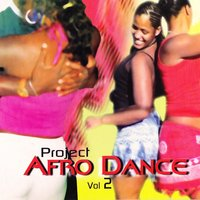 Project Afro Dance (Vol.2) — сборник