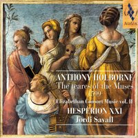 Anthony Holborne: The Teares Of The Muses 1599 — Hespèrion XXI, Jordi Savall