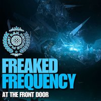At the Front Door - Single — Freaked Frequency