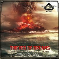 Awesome Legend — Thieves Of Dreams