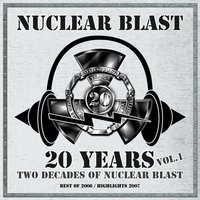 20 Years - Two Decades Of Nuclear Blast Vol.1 — сборник