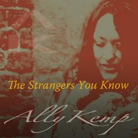 The Strangers You Know — Ally Kemp