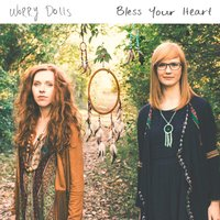Bless Your Heart — Worry Dolls