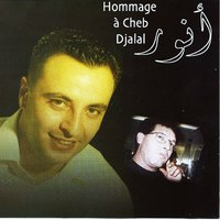 Hommage a Cheb Djalal — Anouar