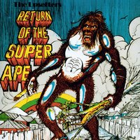 "Return Of The Super Ape — The Upsetters, Lee ""Scratch"" Perry, Lee ''Scratch'' Perry & The Upsetters"