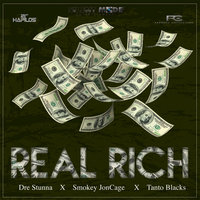Real Rich - Single — Dre Stunna, Dre Stunna feat. Smokey JonCage, Tanto Blacks