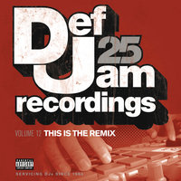 Def Jam 25, Vol. 12 - This Is The Remix — сборник