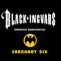 Earcandy Six — Black-Ingvars