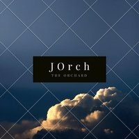 The Orchard — Jorch