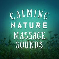 Calming Massage Nature Sounds — Massage Tribe, Massage, Massage Music, Massage|Massage Music|Massage Tribe