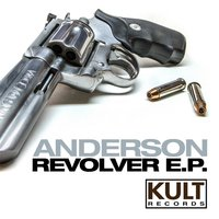 Kult Records Presents: Revolver EP — Anderson