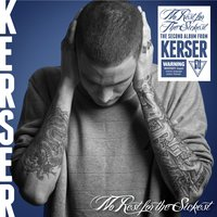 No Rest for the Sickest — Kerser