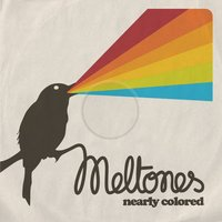 Nearly Colored — Meltones
