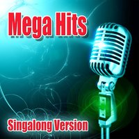 Mega Hits - Singalong Versions — Radio Killers