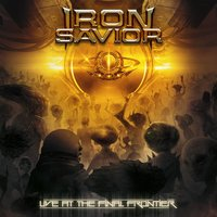 Live At The Final Frontier — Iron Savior