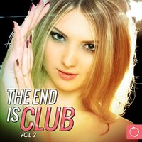 The End Is Club, Vol. 2 — сборник