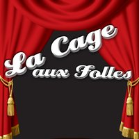 La Cage Aux Folles — The London Theatre Orchestra and Cast