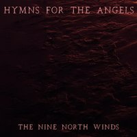 The Nine North Winds — Hymns for the Angels