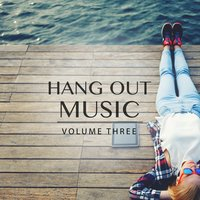Hang Out Music, Vol. 3 — сборник